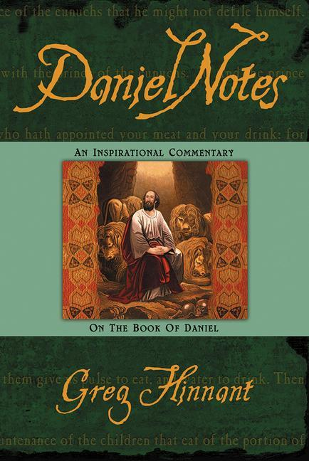 Daniel Notes: An Inspirational Commentary on the Book of Daniel als Taschenbuch