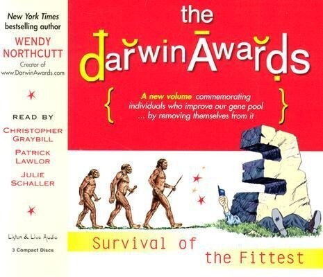 The Darwin Awards III: Survival of the Fittest als Hörbuch