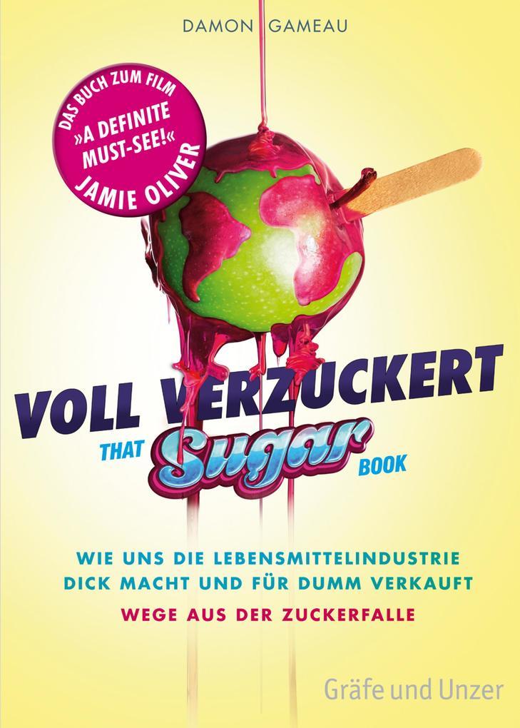 Voll verzuckert - That Sugar Book als eBook