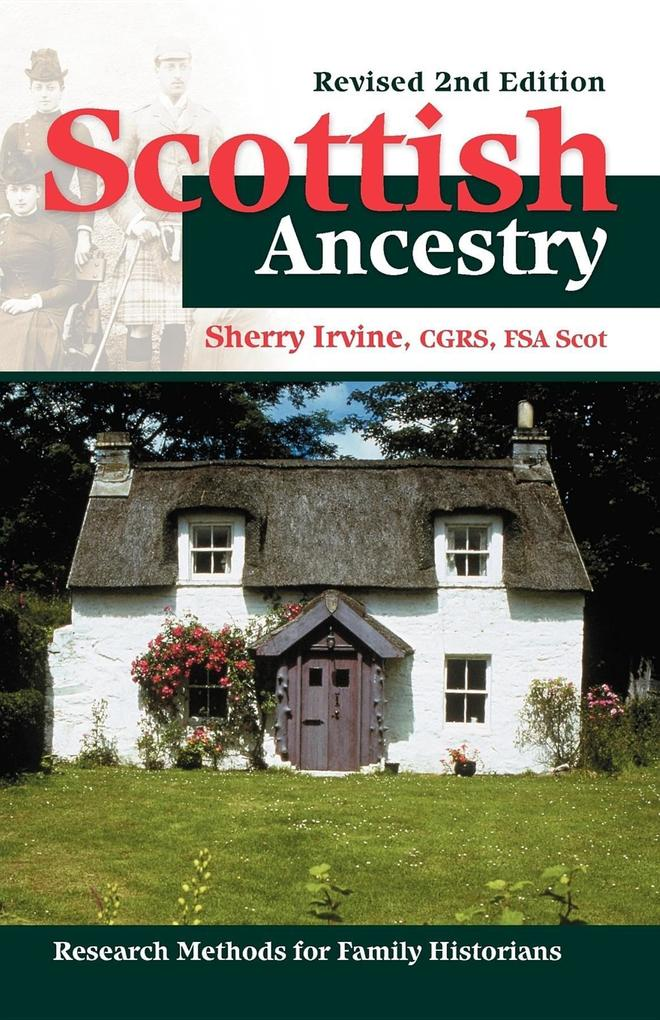 Scottish Ancestry: Research Methods for Family Historians, REV. 2nd Ed. als Taschenbuch
