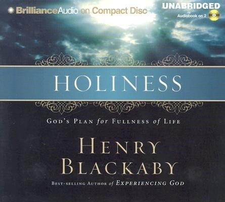 Holiness: God's Plan for Fullness of Life als Hörbuch