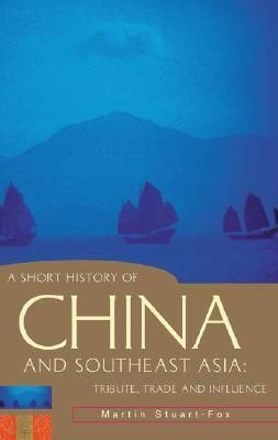A Short History of China and Southeast Asia: Tribute, Trade and Influence als Taschenbuch