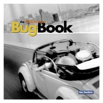 The Volkswagen Bug Book: A Celebration of Beetle Culture als Taschenbuch