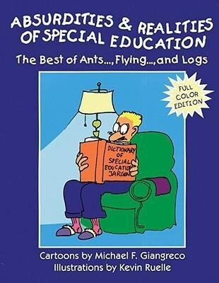 Absurdities and Realities of Special Education: The Best of Ants, Flying, and Logs als Taschenbuch