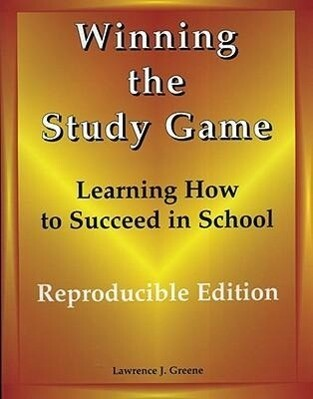 Winning the Study Game: Reproducible Edition: Learning How to Succeed in School als Taschenbuch