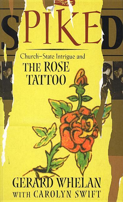 Spiked: Church-State Intrigue and the Rose Tattoo als Taschenbuch