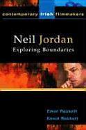 Neil Jordan: Exploring Boundaries als Taschenbuch