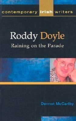Roddy Doyle: Raining on the Parade als Taschenbuch