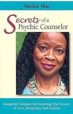 Secrets of a Psychic Counselor: Insightful Guidance & Inspiring True Stories of Love, Prosperity, and Success als Taschenbuch