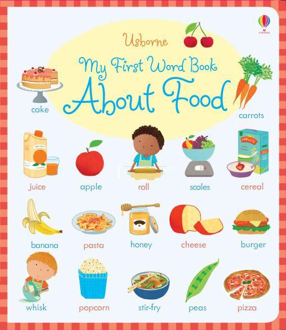 My First Word Book About Food als Buch von Caro...