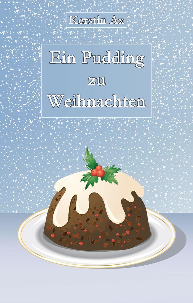 Ein Pudding zu Weihnachten als eBook