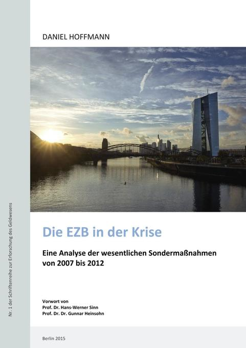 Die EZB in der Krise als Buch von Daniel Hoffmann