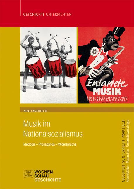 Musik im Nationalsozialismus als Buch von Niko ...