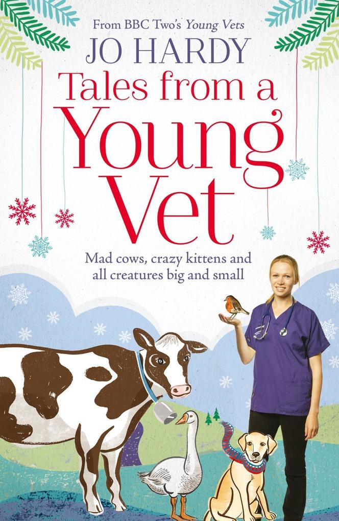 Tales from a Young Vet: Mad cows, crazy kittens...