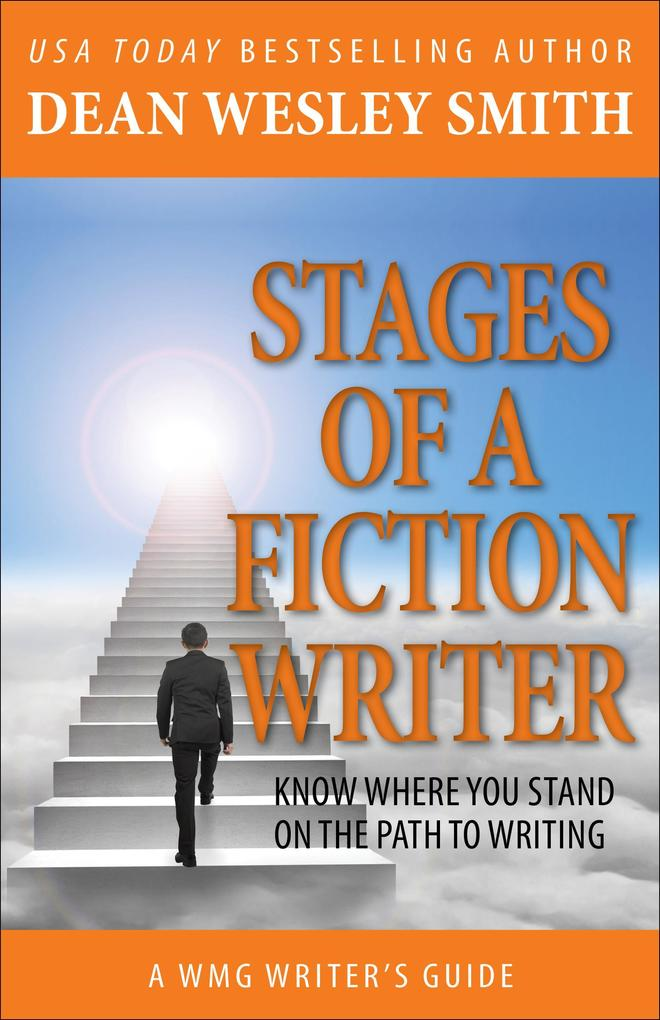 Stages of a Fiction Writer: Know Where You Stan...