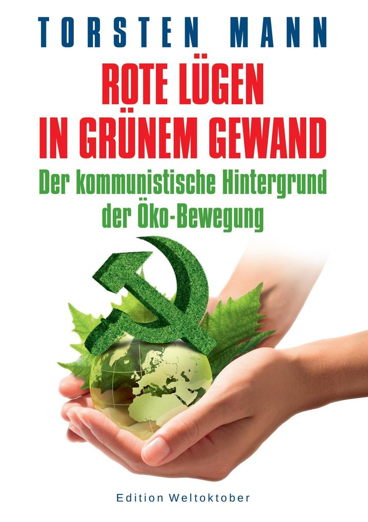 Rote Lügen in grünem Gewand als Buch von Torste...