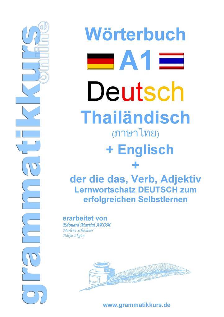 Wörterbuch Deutsch - Thailändisch - Englisch Ni...