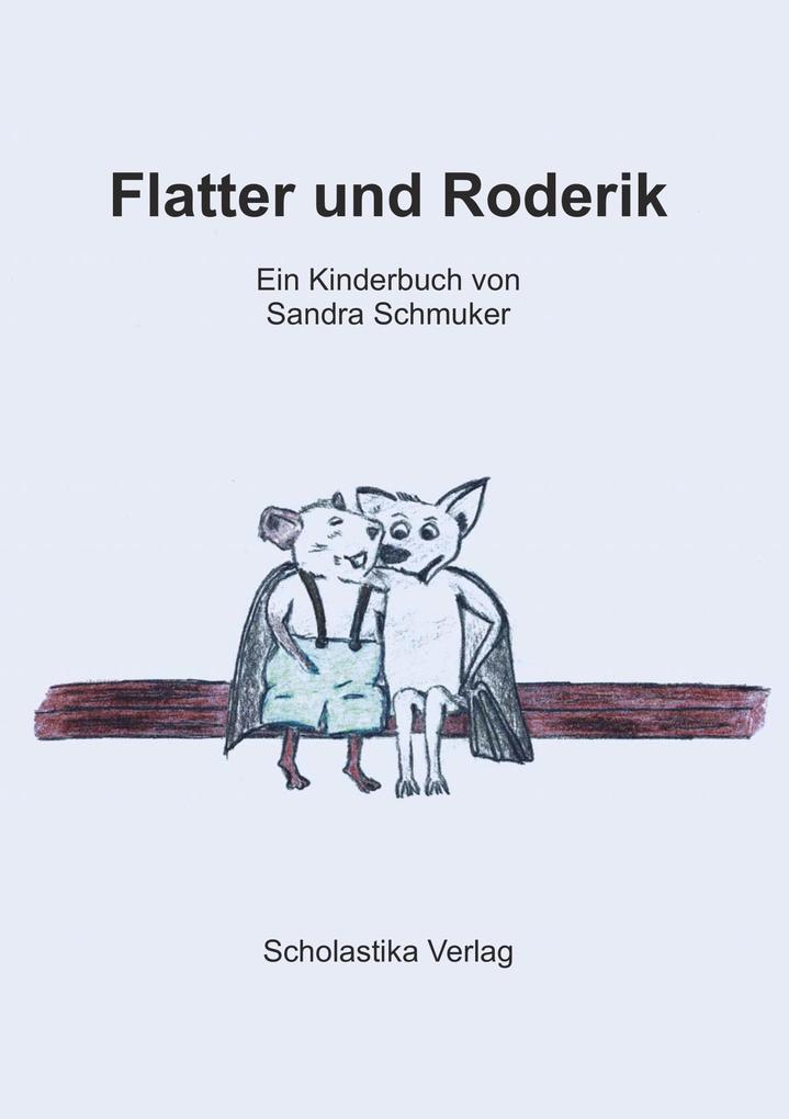Flatter und Roderik als eBook