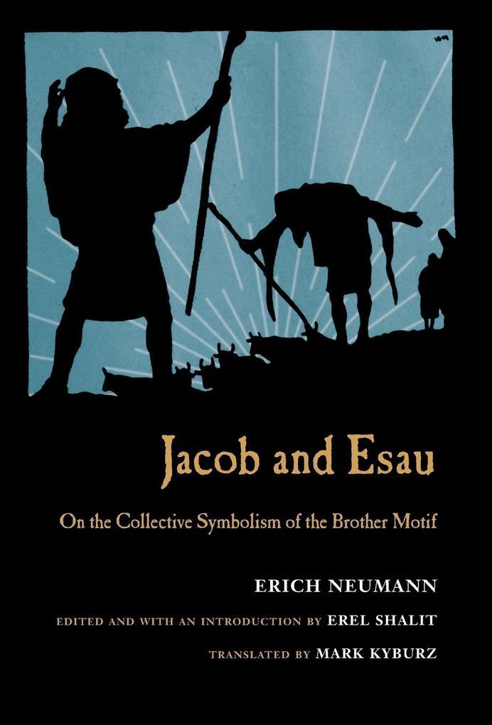 Jacob & Esau als Buch von Erich Neumann