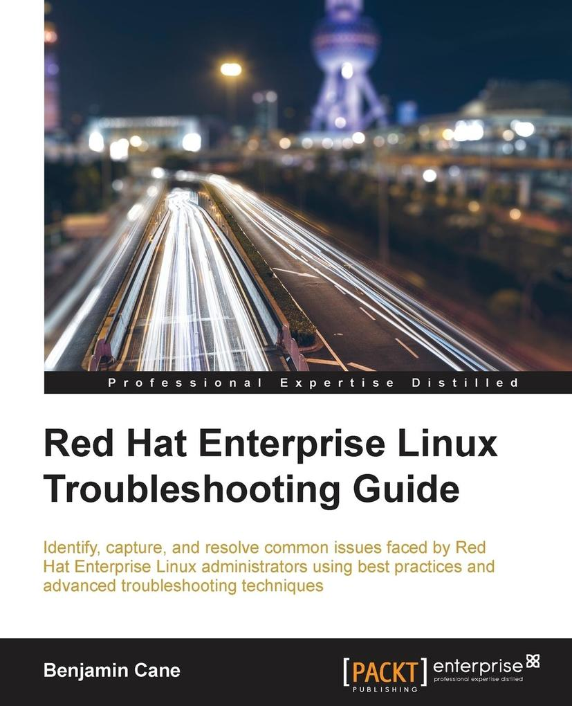 Red Hat Enterprise Linux Troubleshooting Guide ...