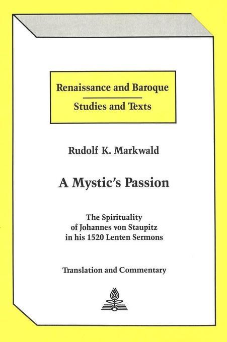 A Mystic´s Passion als Buch von Rudolf K. Markwald