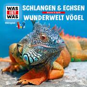 WAS IST WAS Hörspiel: Schlangen & Echsen/ Vögel
