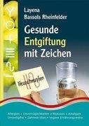 Gesunde Entgiftung mit Zeichen. PraNeoHom® - Praxisorientierte Neue Homöopathie