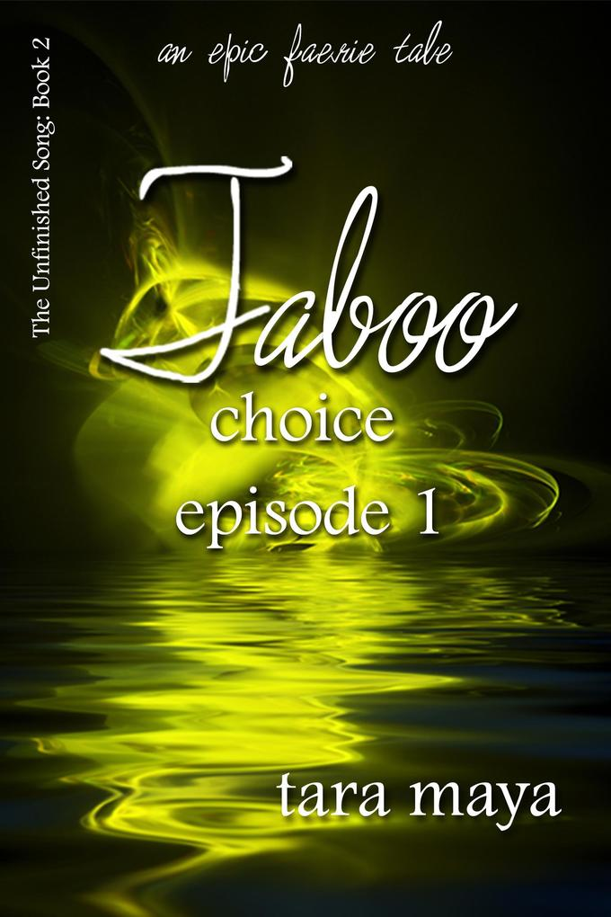 Taboo - Choice (Book 2-Episode 1) als eBook epub
