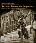 Edition Le Monde diplomatique 18. Auf den Ruinen der Imperien