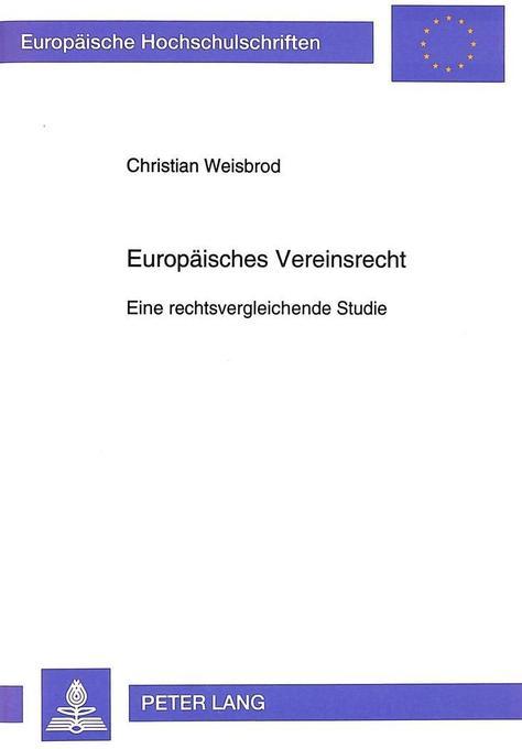 Europäisches Vereinsrecht als Buch von Christia...
