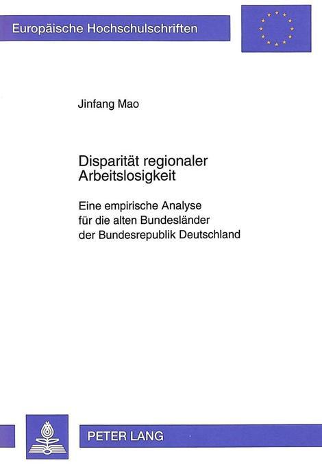 Disparität regionaler Arbeitslosigkeit als Buch...