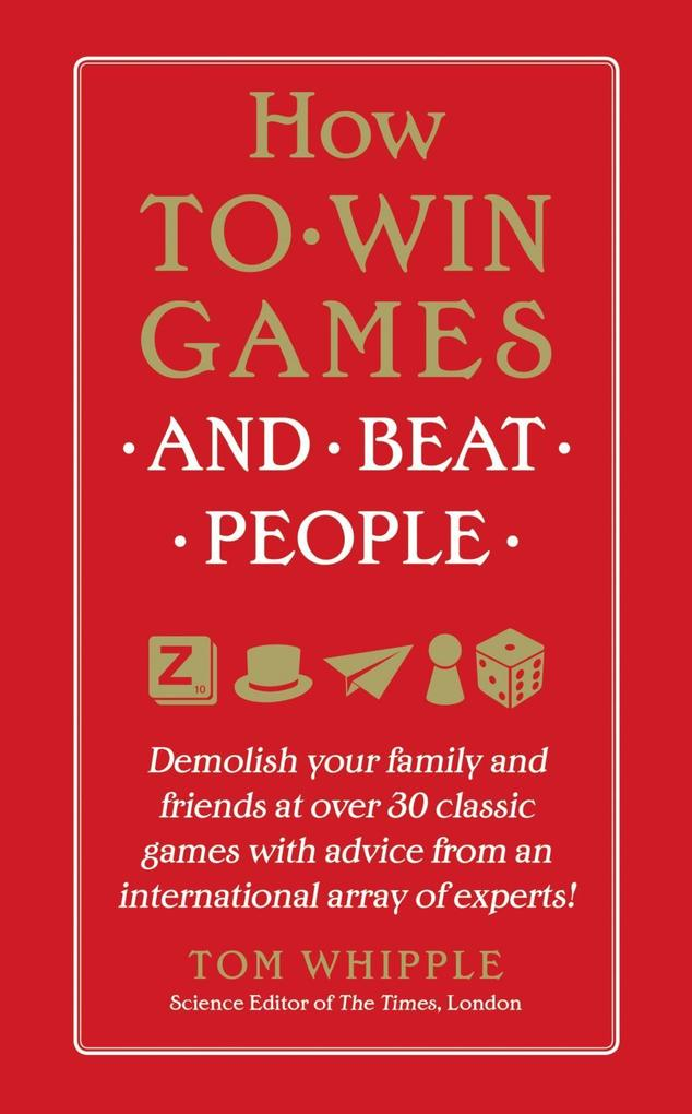 How to Win Games and Beat People als eBook Down...