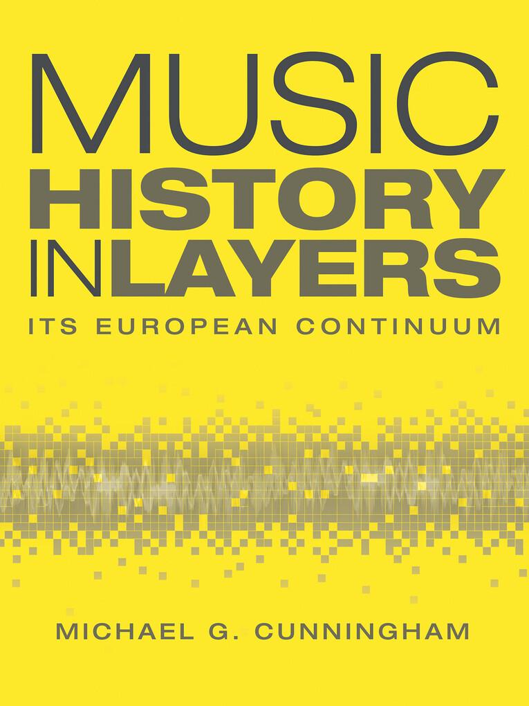 Music History in Layers als eBook Download von ...