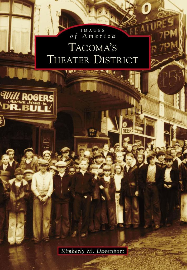 Tacoma´s Theater District als eBook Download vo...