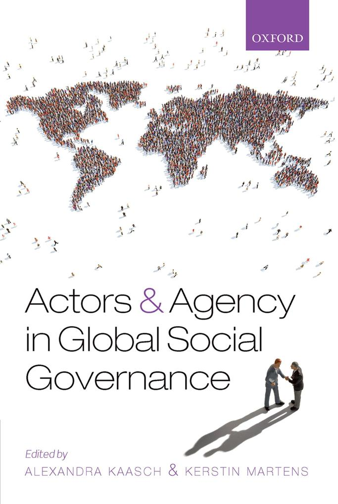 Actors and Agency in Global Social Governance a...