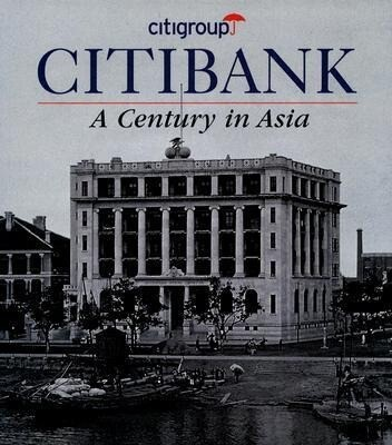 Citibank: A Century in Asia als Buch