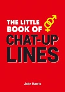 Little Book of Chat Up Lines als eBook Download...
