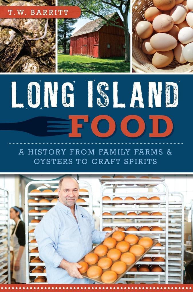 Long Island Food als eBook Download von T.W. Ba...