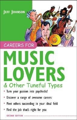 Careers for Music Lovers & Other Tuneful Types als Taschenbuch