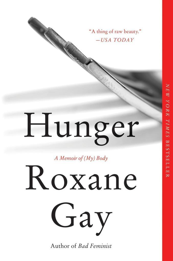 Hunger als eBook Download von Roxane Gay