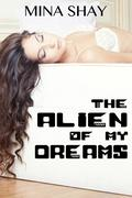 The Alien Of My Dreams