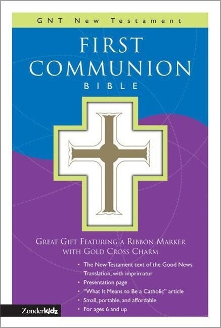 First Communion Bible-GNV-Compact [With Gold Cross Charm on Ribbon Marker] als Buch