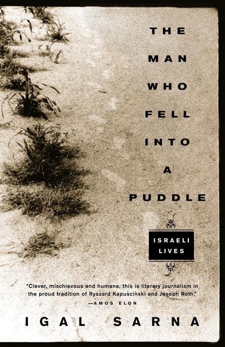 The Man Who Fell Into a Puddle: Israeli Lives als Taschenbuch