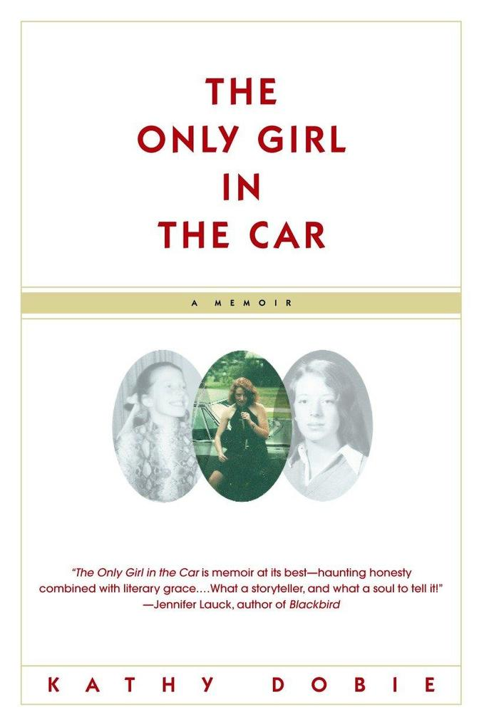 The Only Girl in the Car als Taschenbuch