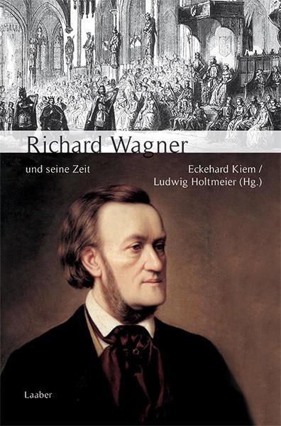 Große Komponisten und ihre Zeit. Richard Wagner und seine Zeit als Buch