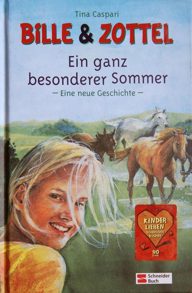 Bille und Zottel. Ein ganz besonderer Sommer als Buch