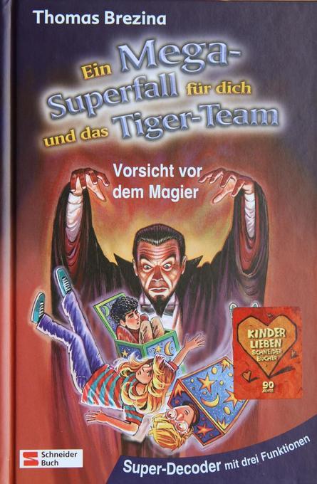 Ein Mega-Superfall für dich und das Tiger-Team. Vorsicht vor dem Magier als Buch
