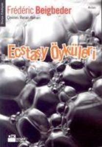 Ecstasy Öyküleri als Taschenbuch
