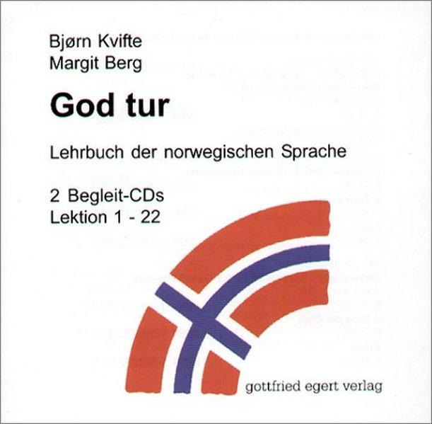 God tur. Lehrbuch der norwegischen Sprache. Begleitcassette 1/2. 2 CDs als Hörbuch
