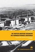 Die deutsch-deutsche Geschichte des Kernkraftwerkes Greifswald